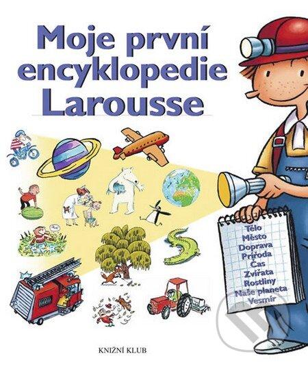 Peticenemocnicesusice.cz Moje první encyklopedie Larousse Image