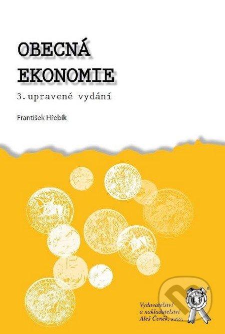 Obecná ekonomie - František Hřebík