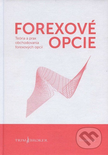 Forexové opcie - Ronald Ižip, český jazyk | Knihy na blogger.com