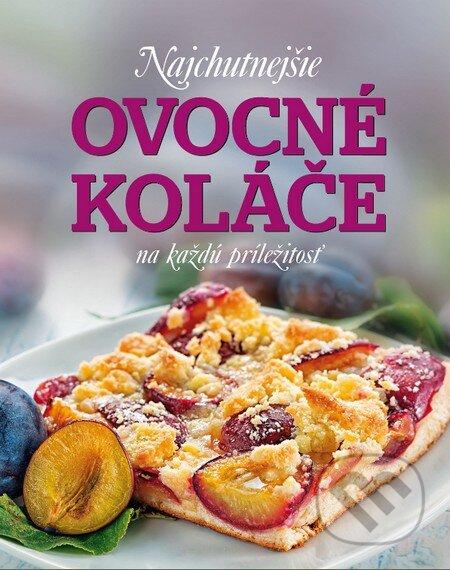 Najchutnejšie ovocné koláče na každú príležitosť - Sabine Vonderstein, Patrick Jaros