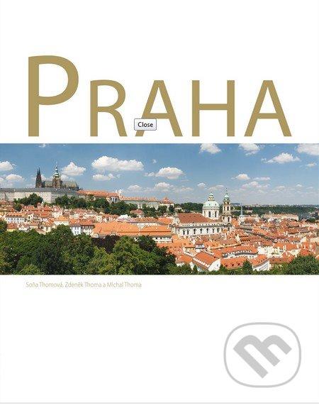 Praha - Zdeněk Thoma, Soňa Thomová, Michal Thoma