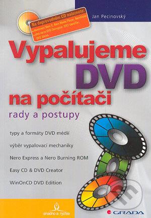 Vypalujeme DVD na počítači - Jan Pecinovský