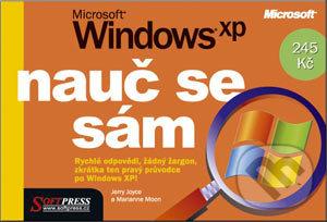 Nauč se sám Microsoft Windows XP - Jerry Joyce, Marianne Moon