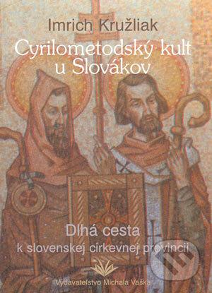 Fatimma.cz Cyrilometodský kult u Slovákov Image