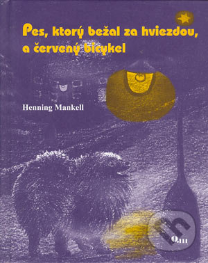 Fatimma.cz Pes, ktorý bežal za hviezdou, a červený bicykel Image