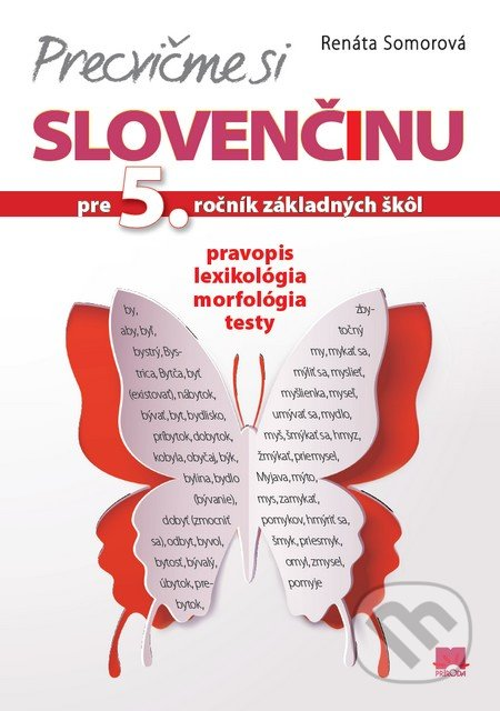 Peticenemocnicesusice.cz Precvičme si slovenčinu pre 5. ročník základných škôl Image