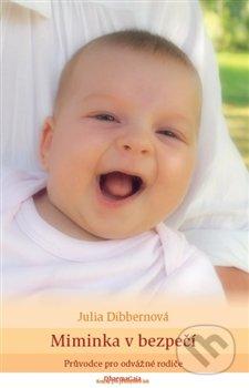 Miminka v bezpečí - Julia Dibbernová