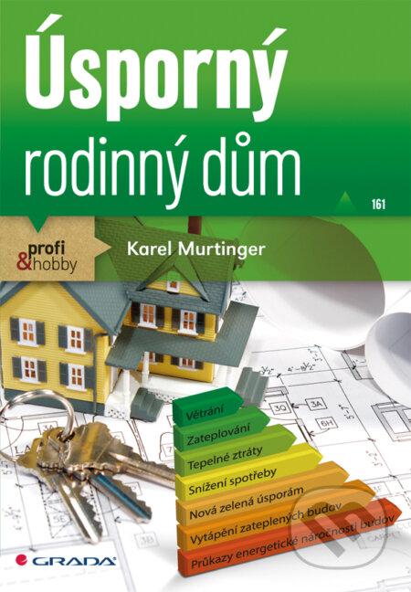 Úsporný rodinný dům - Karel Murtinger