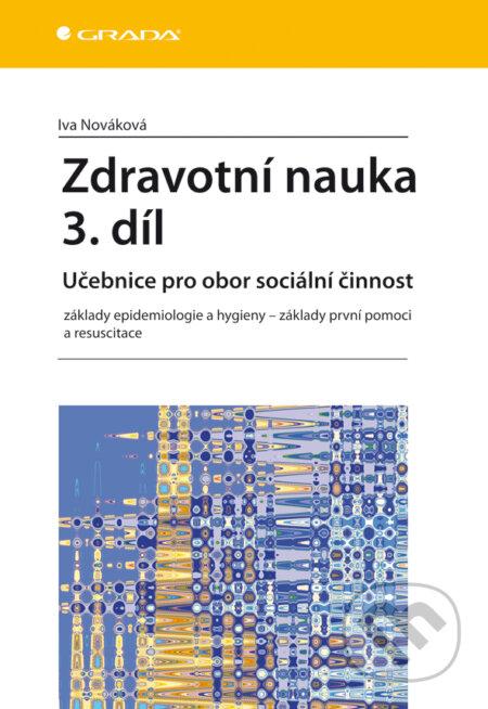 Zdravotní nauka 3. díl - Iva Nováková