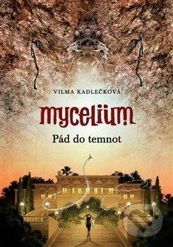 Fatimma.cz Mycelium III: Pád do temnot Image