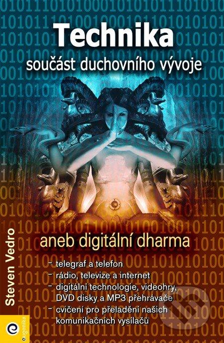 Technika - součást duchovního vývoje - Steven Vedro