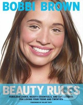Beauty Rules - Bobbi Brown