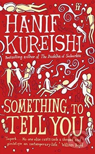 Something to Tell You - Hanif Kureishi