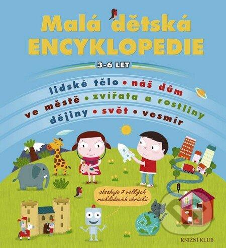 Malá dětská encyklopedie - Knižní klub