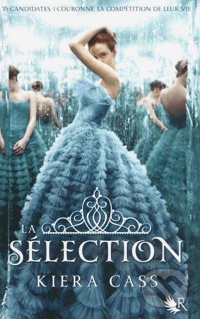 La sélection 1 - Kiera Cass
