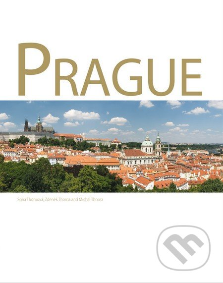 Prague - Zdeněk Thoma, Soňa Thomová, Michal Thoma