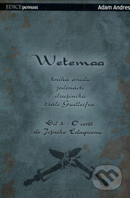 Fatimma.cz Wetemaa: O cestě do Jižního Edagwonu Image