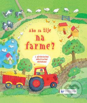 Ako sa žije na farme? -