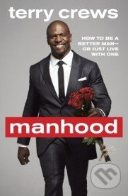 Manhood - Terry Crews
