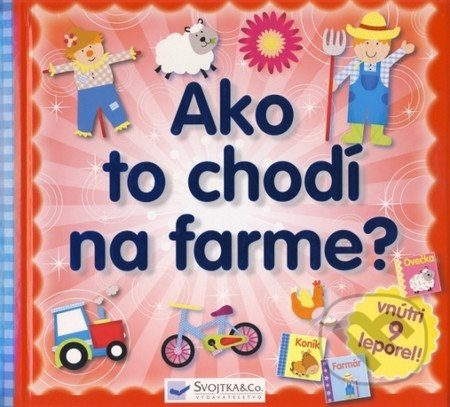 Ako to chodí na farme? - Kolektív autorov