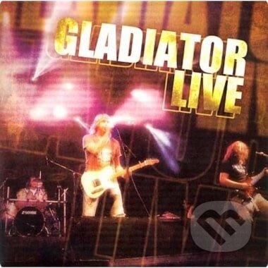 Gladiator: Live CD - Gladiator