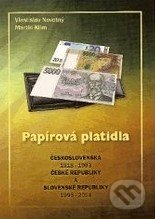 Papírová platidla Československa 1918-1993, České republiky a Slovenské republiky 1993-2014 - Vlastislav Novotný