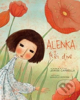 Alenka v říši divů - Lewis Carroll, Manuela Adreani, Giada Francia