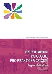 Repetitorium patologie pro praktická cvičení - Dagmar Dohnalová