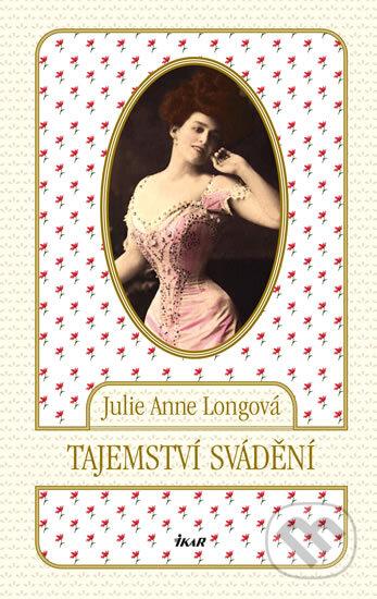 Tajemství svádění - Julie Anne Long