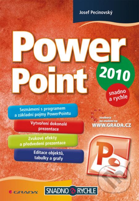 PowerPoint 2010 - Josef Pecinovský