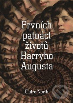 Peticenemocnicesusice.cz Prvních patnáct životů Harryho Augusta Image