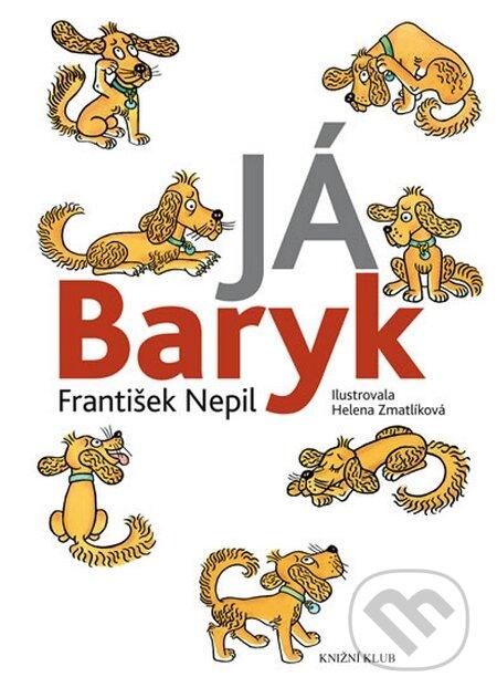 Já Baryk - František Nepil