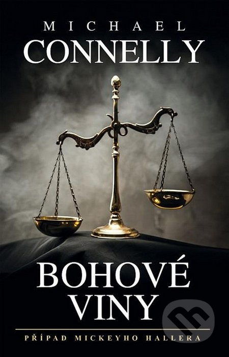 Bohové viny - Michael Connelly