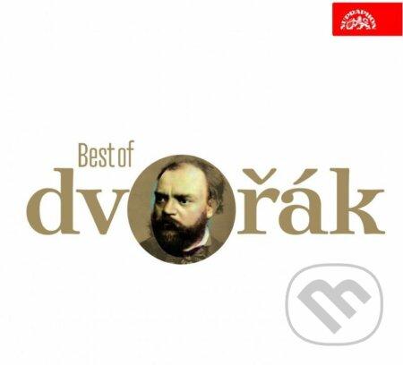 Antonín Dvořák: Best of Dvořák - Antonín Dvořák