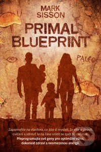 Primal Blueprint - Mark Sisson