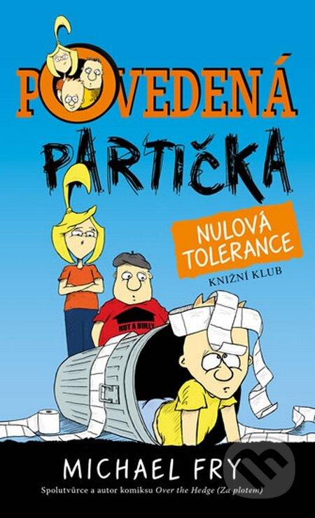 Povedená partička 2: Nulová tolerance - Michael Fry