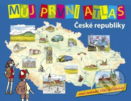 Můj první atlas České republiky - Slovart CZ