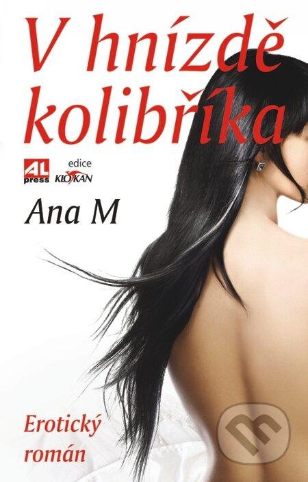 V hnízdě kolibříka - Ana M