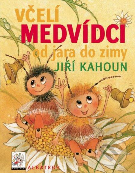 Včelí medvídci od jara do zimy - Jiří Kahoun, Ivo Houf (ilustrátor) ALBATROS