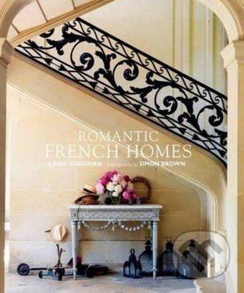 Romantic French Homes - Lanie Goodman