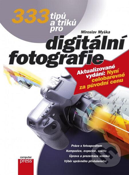 Fatimma.cz 333 tipů a triků pro digitální fotografi Image
