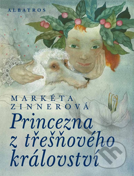 Princezna z třešňového království - Markéta Zinnerová ALBATROS