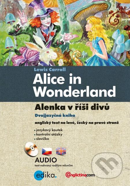 Alice in Wonderland / Alenka v říši divů - Lewis Carroll