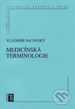 Medicínská terminologie - Vladimír Pacovský