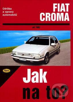 Fiat Croma od 1983 - Hans-Rüdiger Etzold