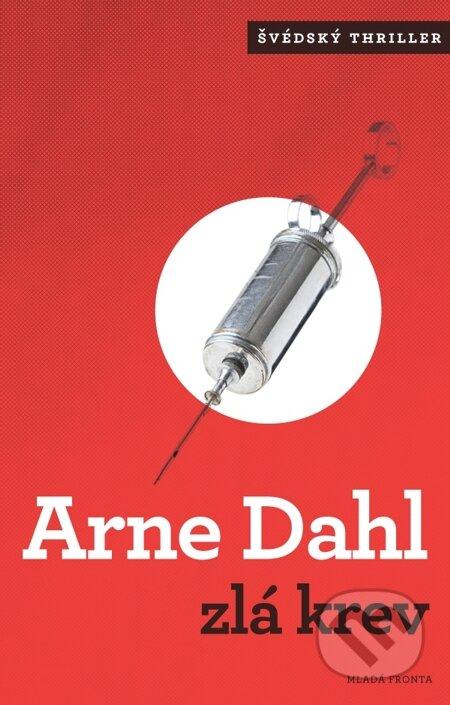 Zlá krev - Arne Dahl