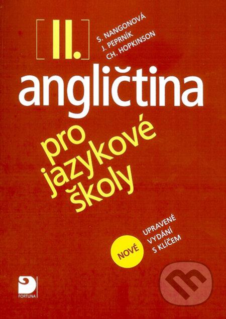 Angličtina pro jazykové školy II. - Fortuna