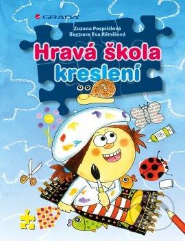 Hravá škola kreslení - Zuzana Pospíšilová, Eva Rémišová
