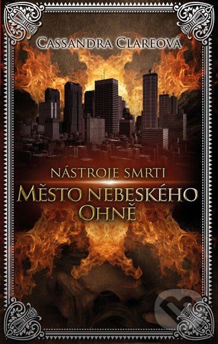 Kniha Město nebeského ohně (Cassandra Clare)