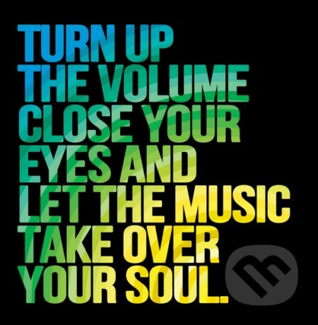 Motivačná karta: Turn up the volume close your eyes... -